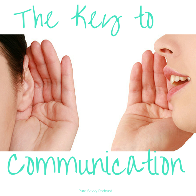 {Podcast} The Key to Communication