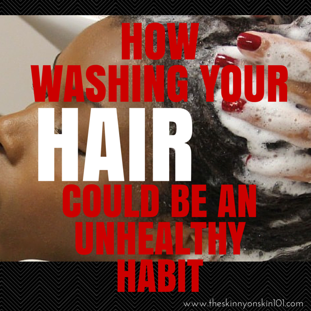 How Washing Your Hair Could Be An Unhealthy Habit
